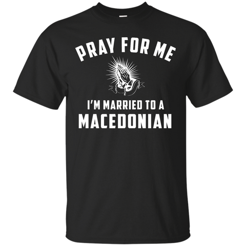 Pray for me i'm married to a Macedonian
