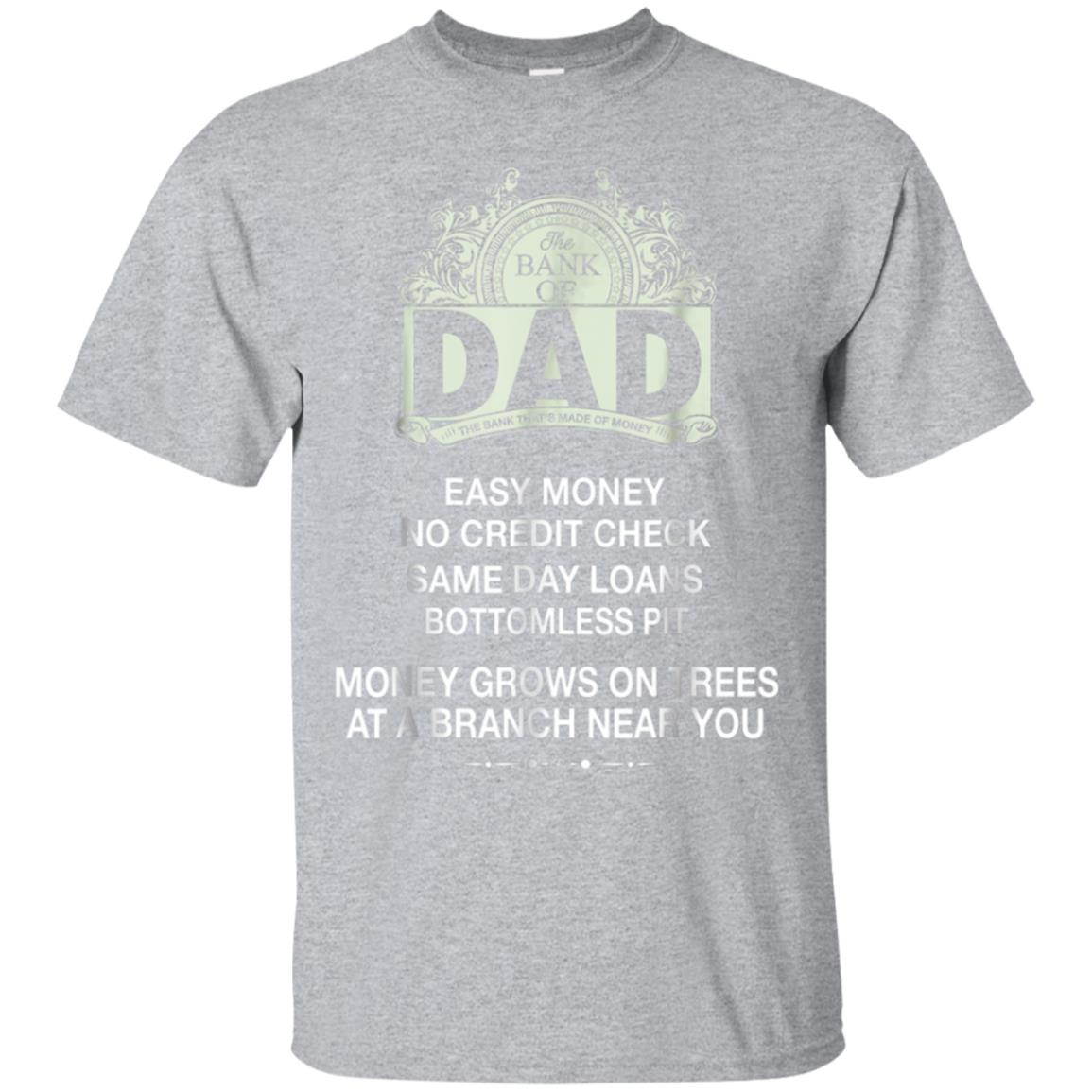 Bank of Dad funny T-shirt 99promocode
