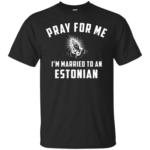 Pray for me i'm married to an Estonian