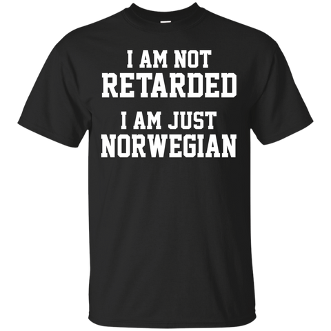 i am not retarded, i am just norwegian