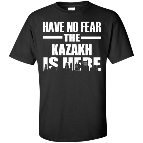 HAVE NO FEAR THE KAZAKH IS HERE