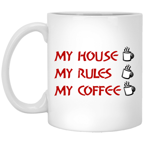 My-House-My-Rules-My-Coffee