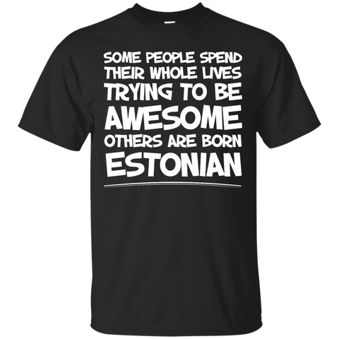 Awesome others are born Estonian