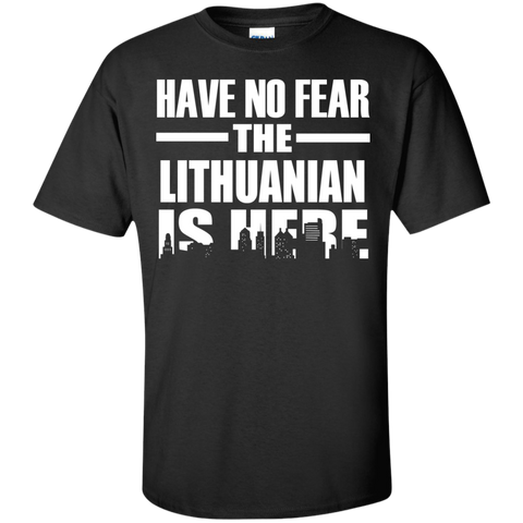 HAVE NO FEAR THE LITHUANIAN IS HERE