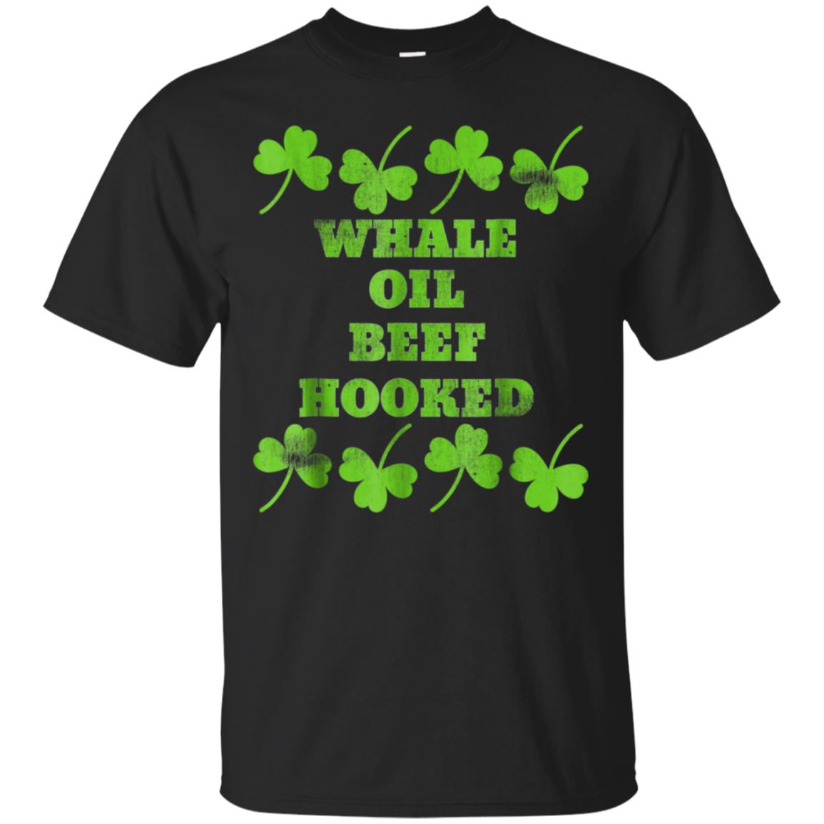 Whale Oil Beef Hooked you can talk like an Irishman T-shirt 99promocode