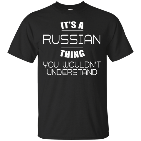 It's a Russian thing, you wouldn't understand