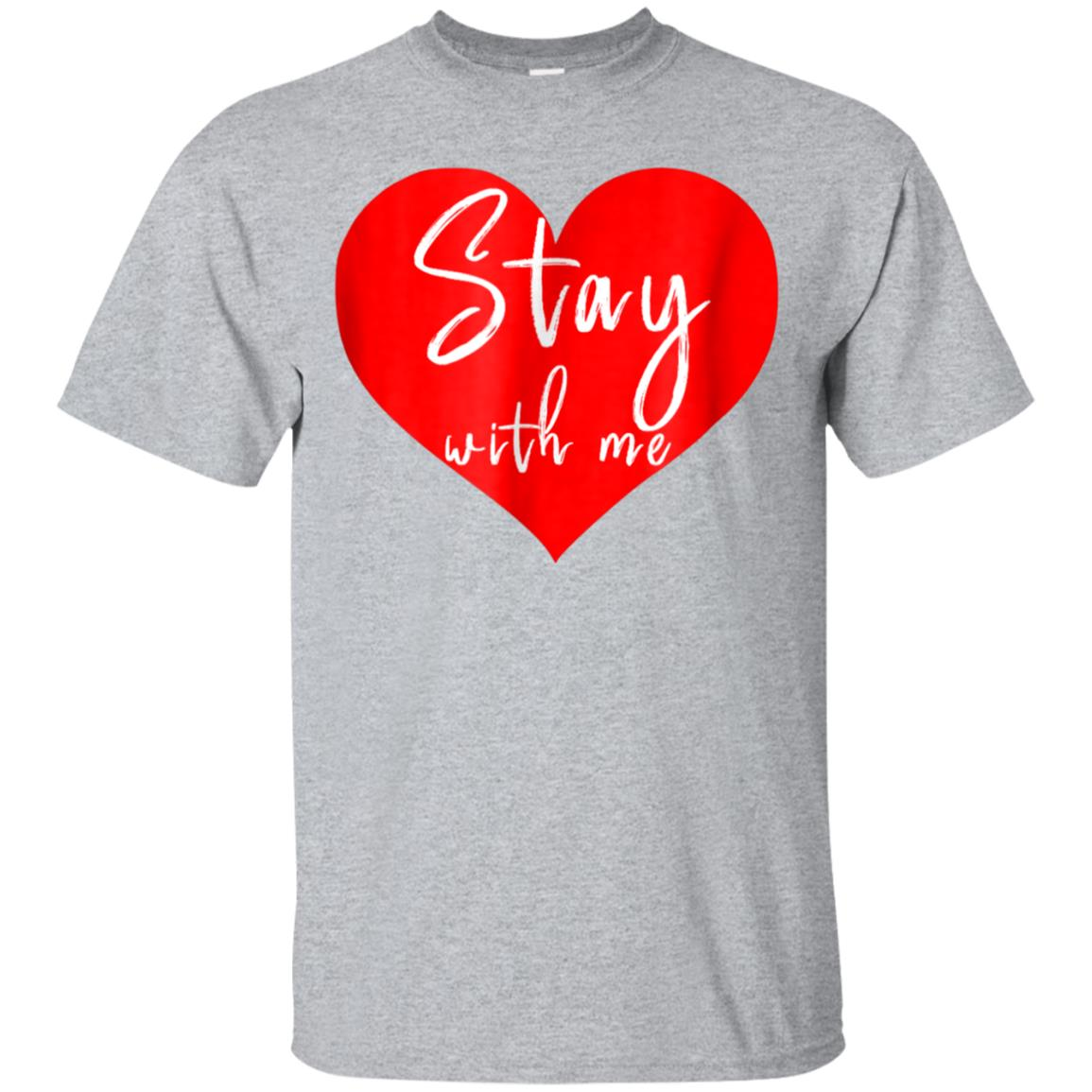 Stay With Me T-shirt 99promocode