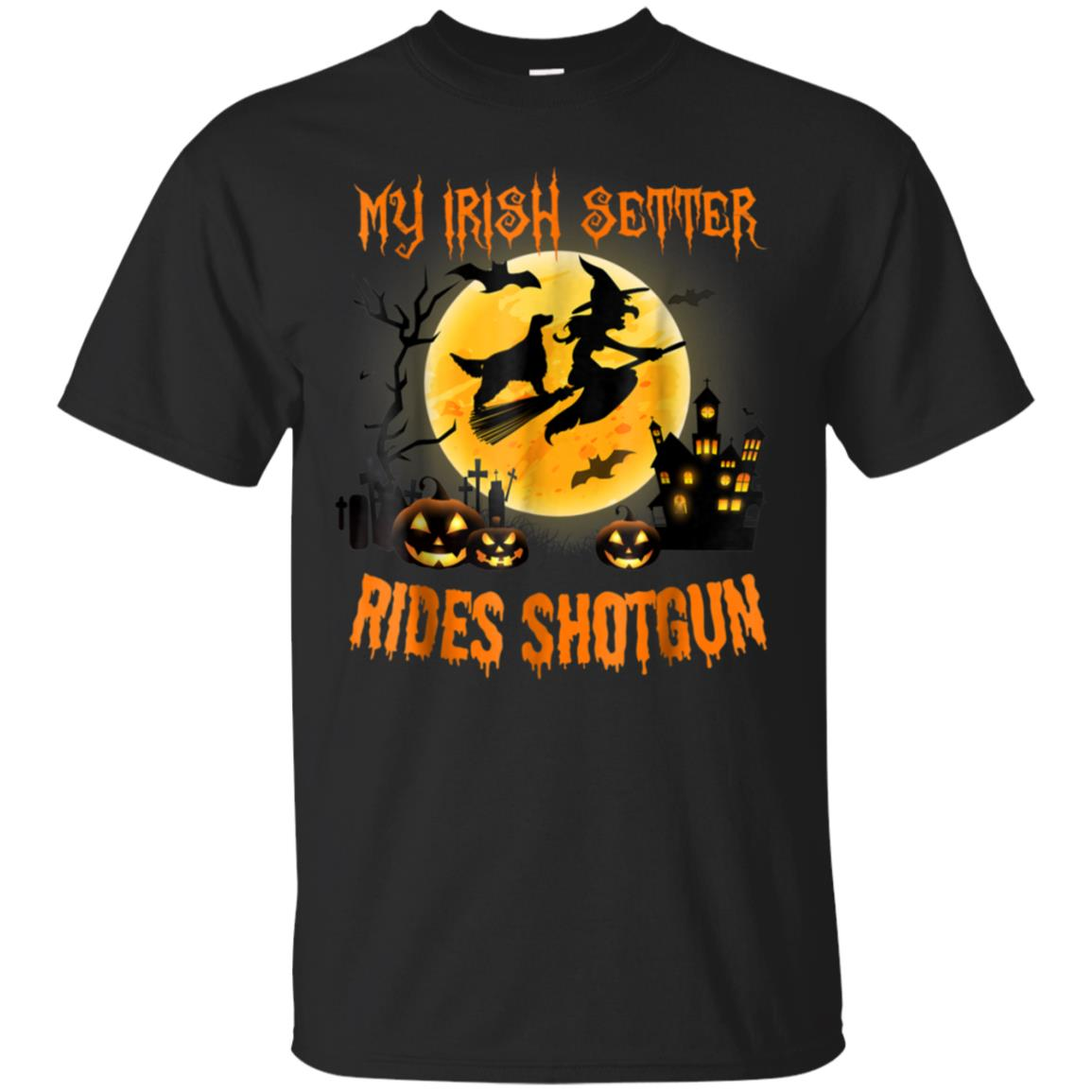 My IRISH SETTER Rides Shotgun Halloween 2018 T-shirt 99promocode
