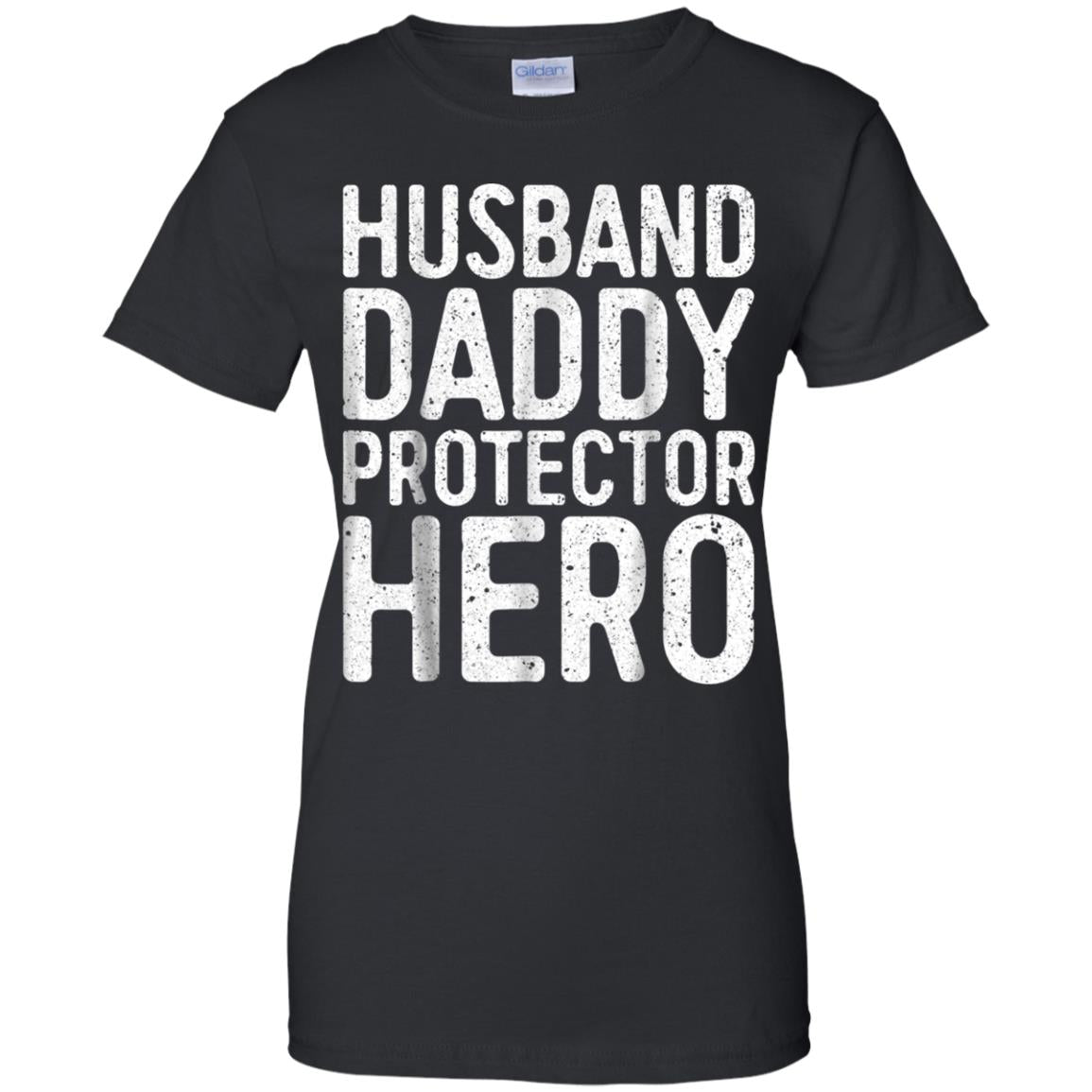 6a7bc94e ... Mens Husband Daddy Protector Hero T-Shirt Father's Day Gift Shirt ...
