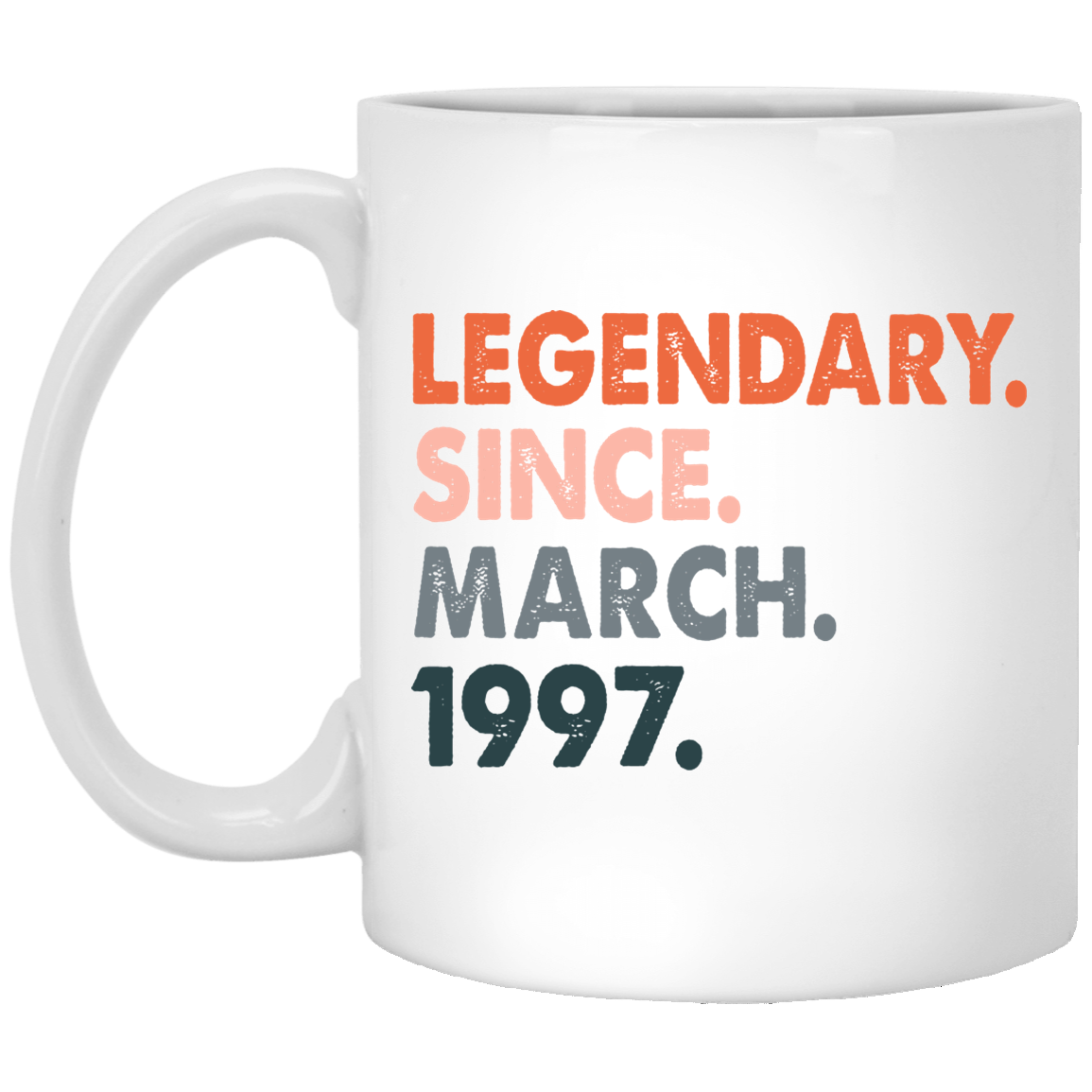 24th-Birthday-Ideas-for-Women-and-Men-Legendary-Since-March-1997 Funny Quotes Coffee Mug 99promocode