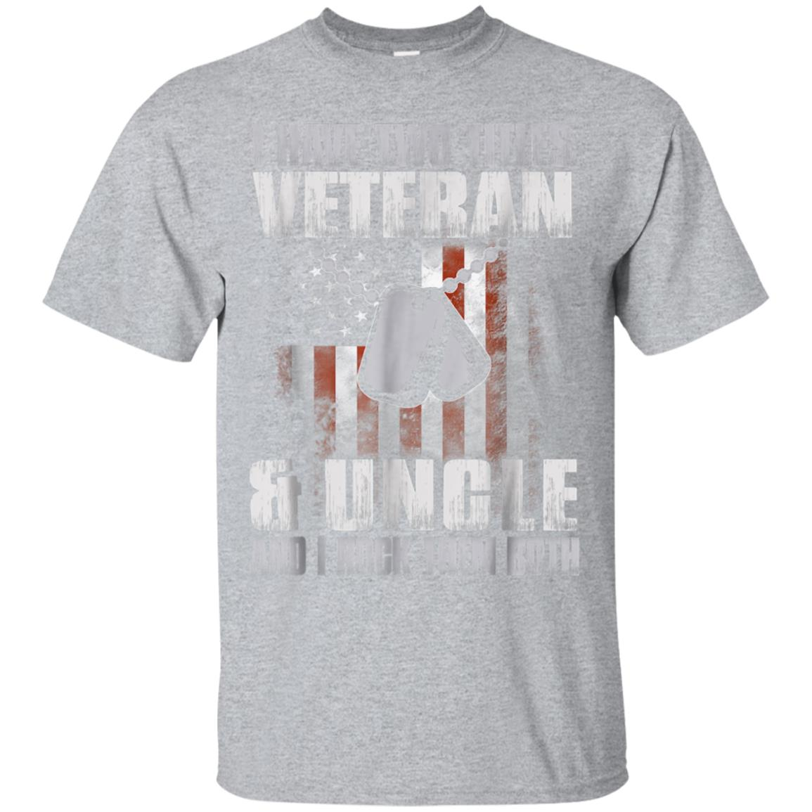 I Have Two Titles Veteran and Uncle Shirt Father's Day Gift 99promocode