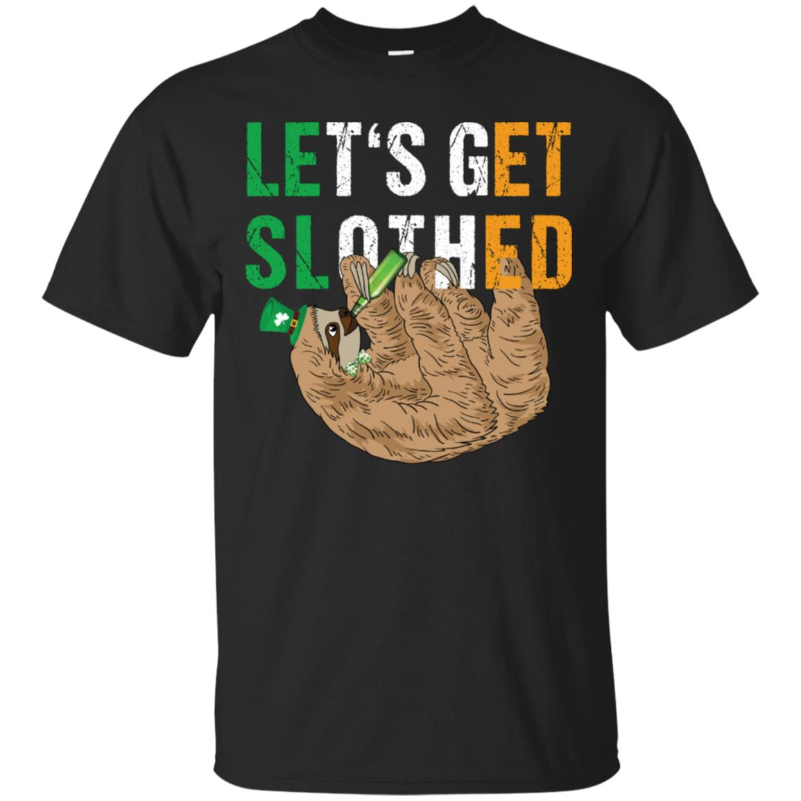 Let's Get Slothed T-Shirt  Sloth St Patricks Day Shirt 99promocode