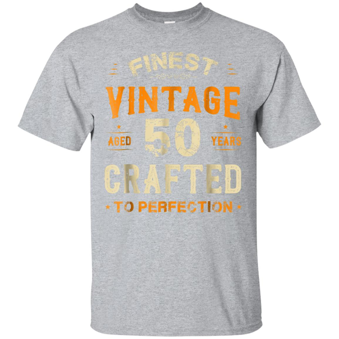 Vintage Craft To Perfection 50 Years Old Shirt 50th Birthday 99promocode