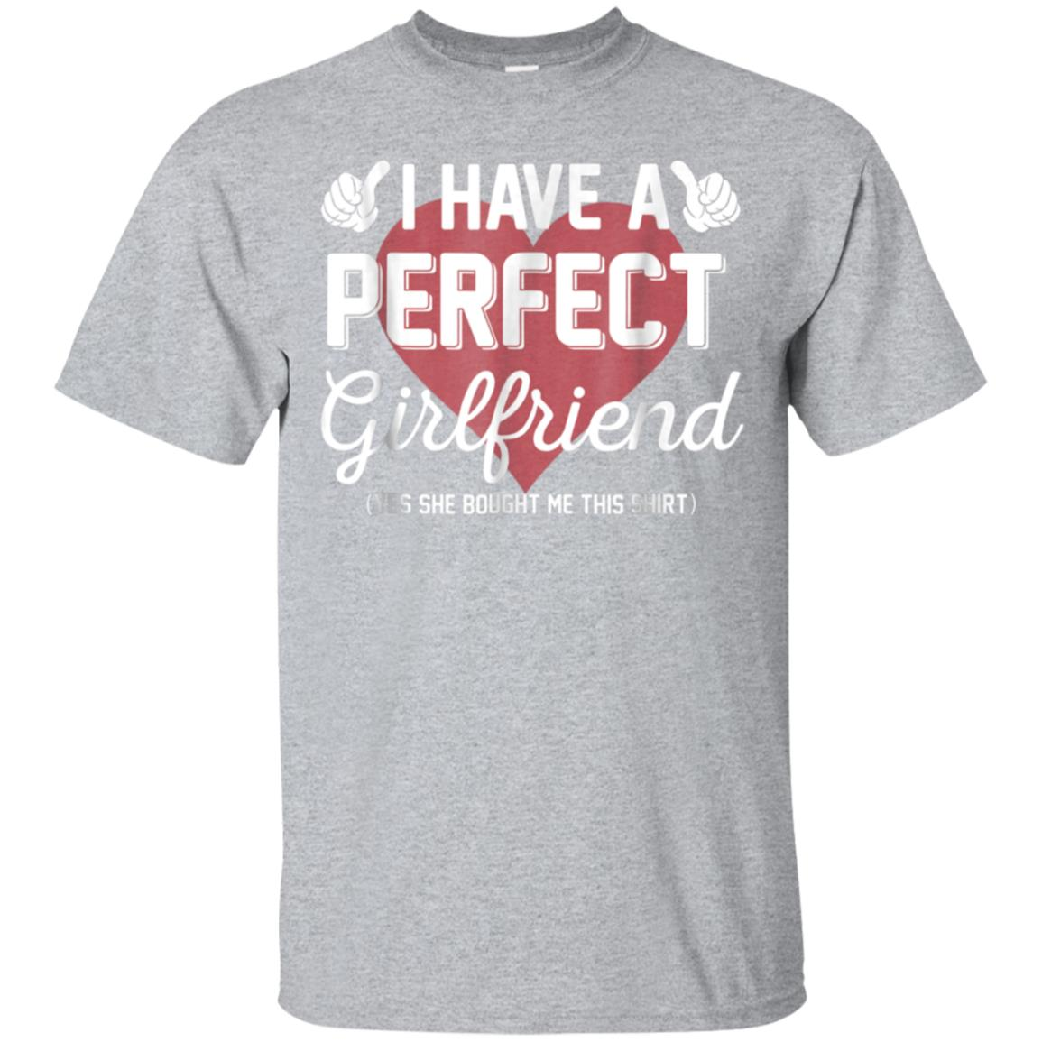 Perfect Girlfriend Shirts - Best Valentine Day Gifts For Him 99promocode