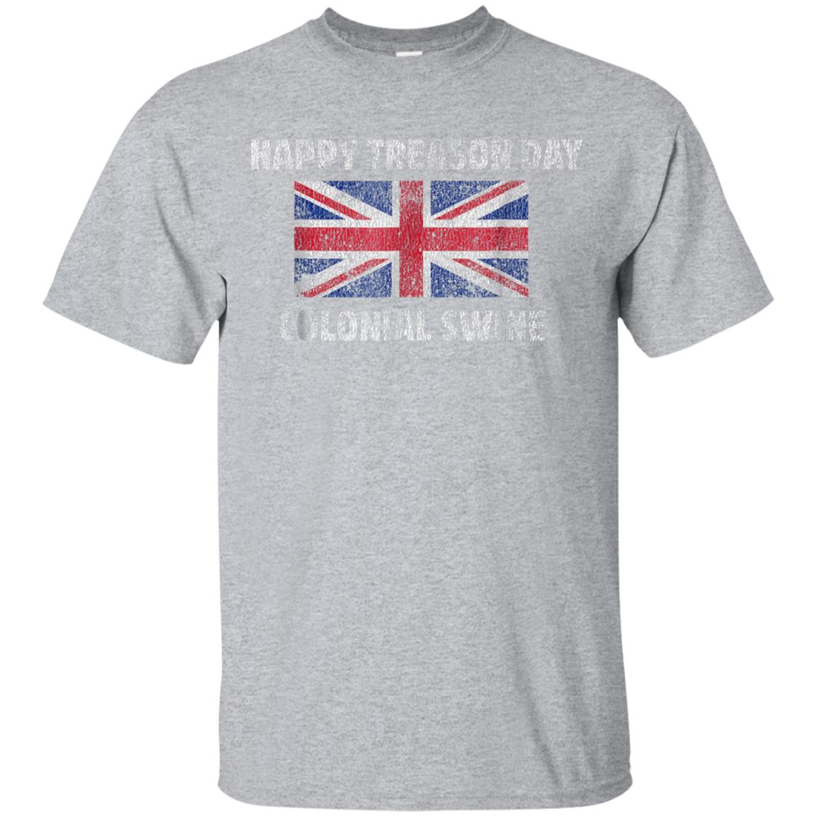 Happy Treason Day Colonial Swine T-Shirt, Sarcastic T Shirts 99promocode