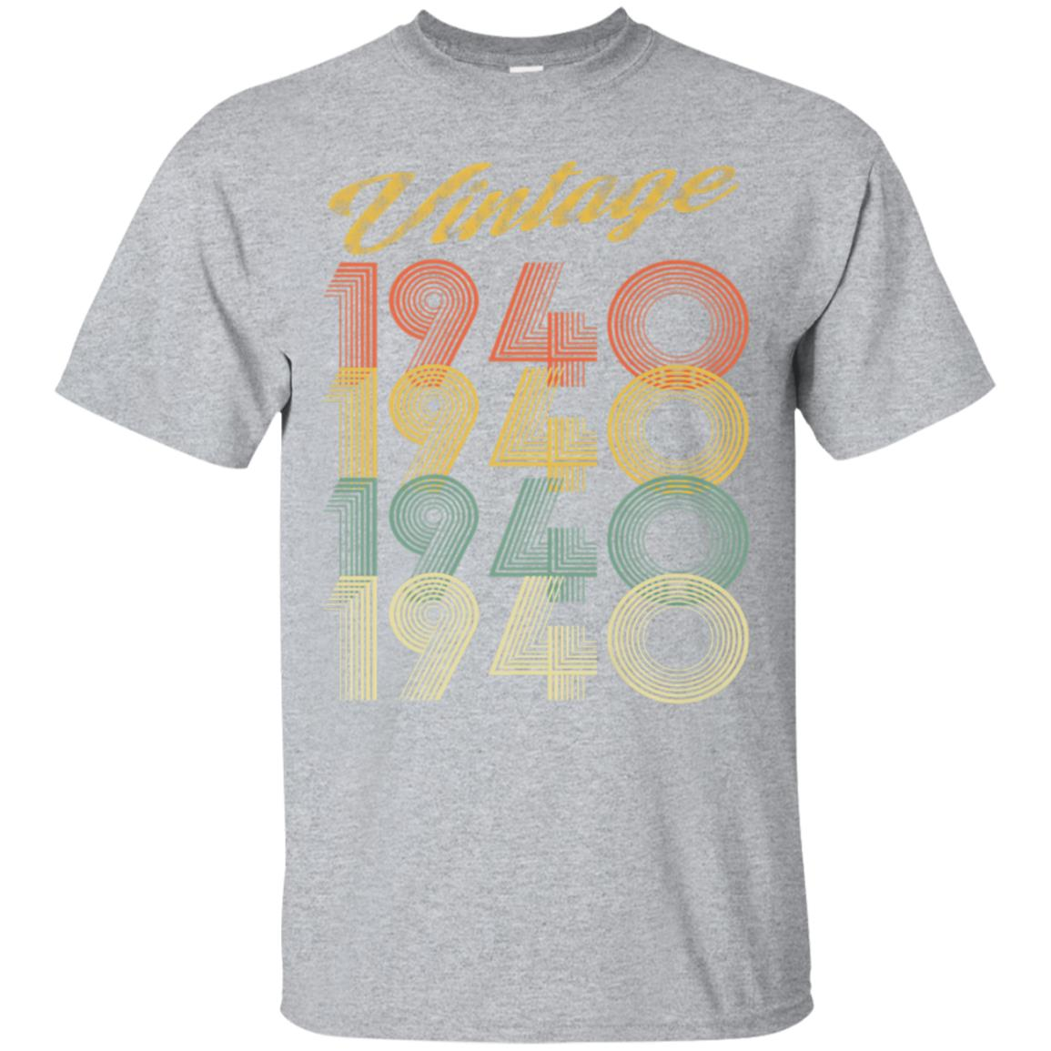1940 Vintage Funny 78th Birthday Gift T Shirt 99promocode