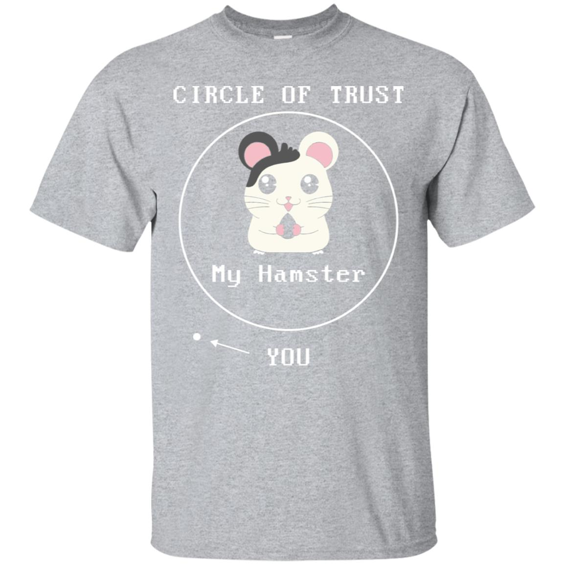 Circle Of Trust My Hamster  You Long Sleeve T-Shirt 99promocode