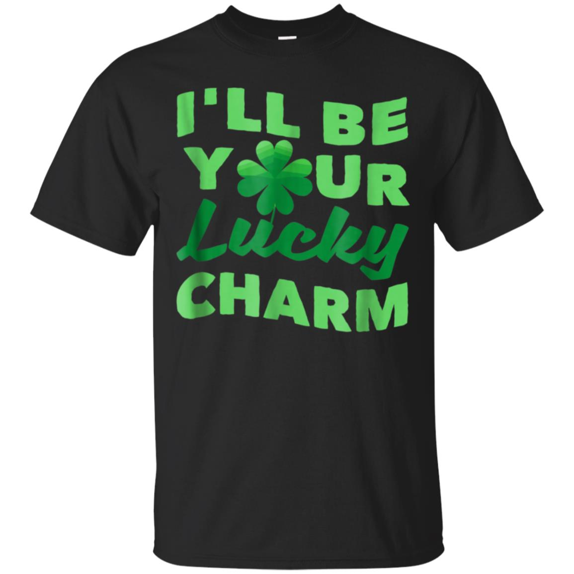I'll Be Your Lucky Charm - Sexy St. Patrick's Day Shirt 99promocode