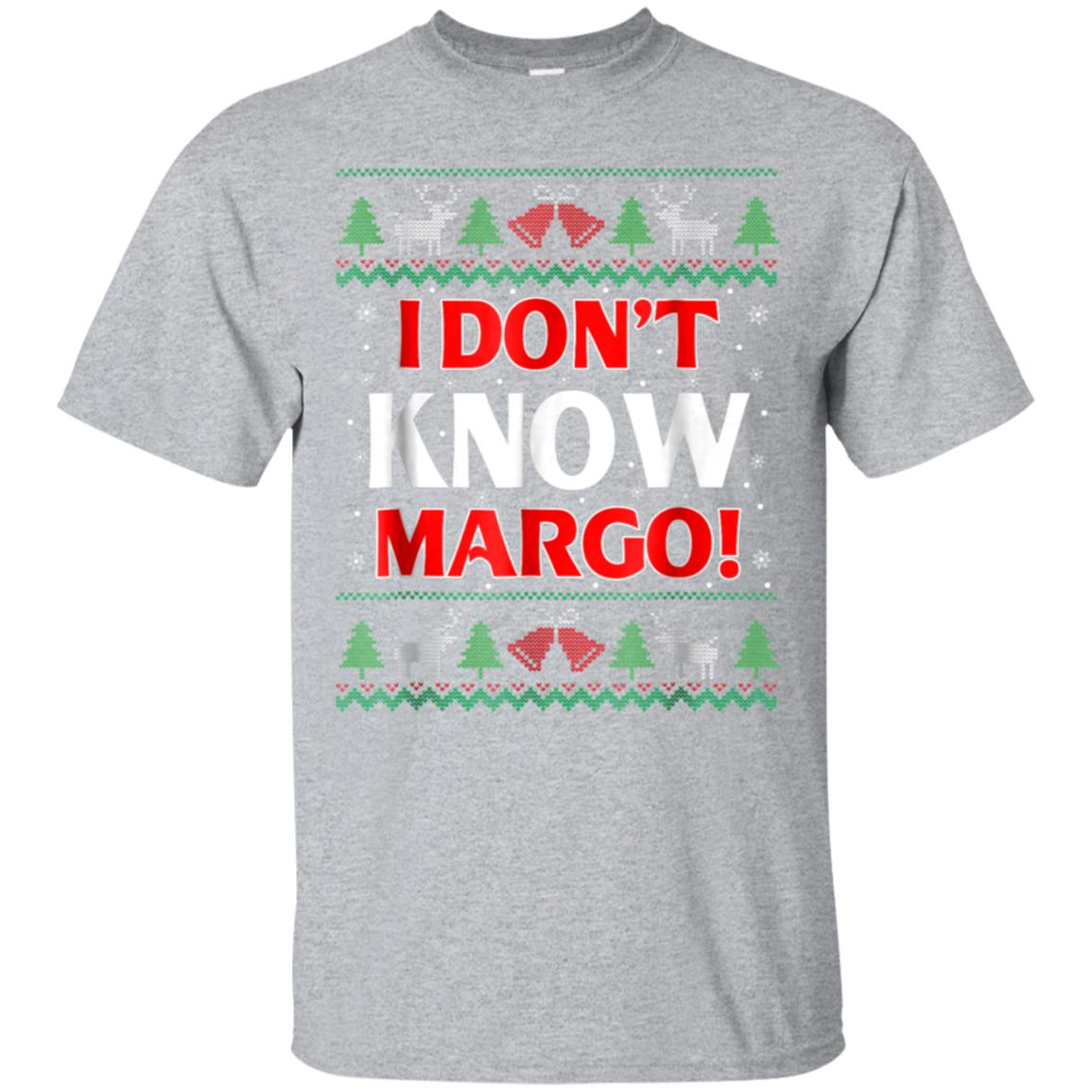 I Don t Know Margo - Funny Christmas Vacation TShirt 99promocode