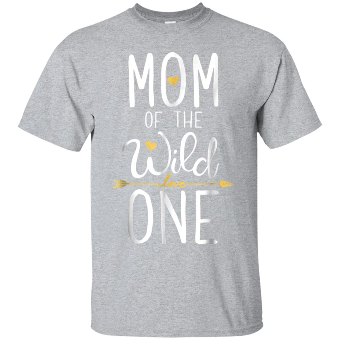 f3df1dff Awesome mom of the wild one t shirt mother moms mommy women gifts -  99promocode