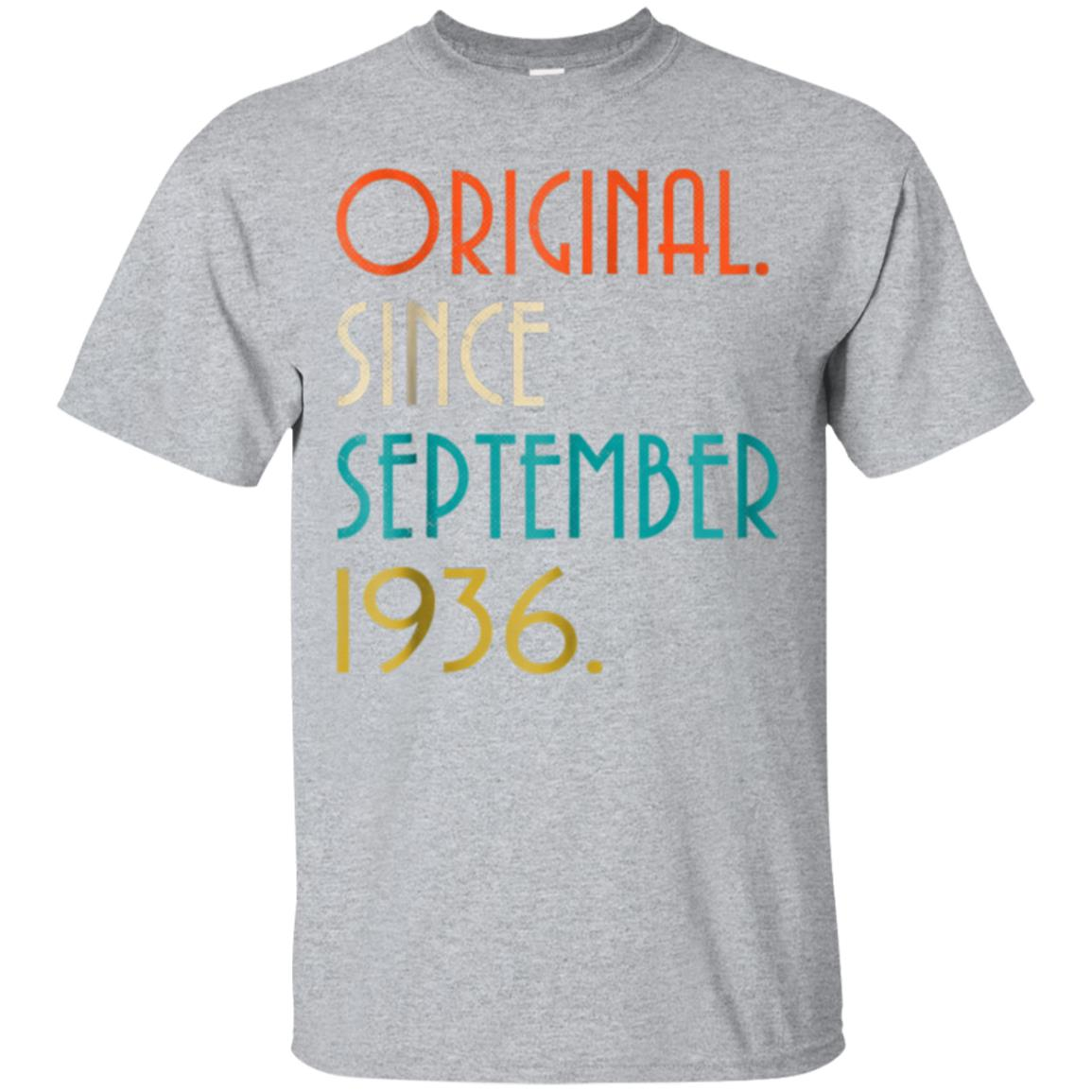82nd Birthday Vintage Original since September 1936 T-Shirt 99promocode