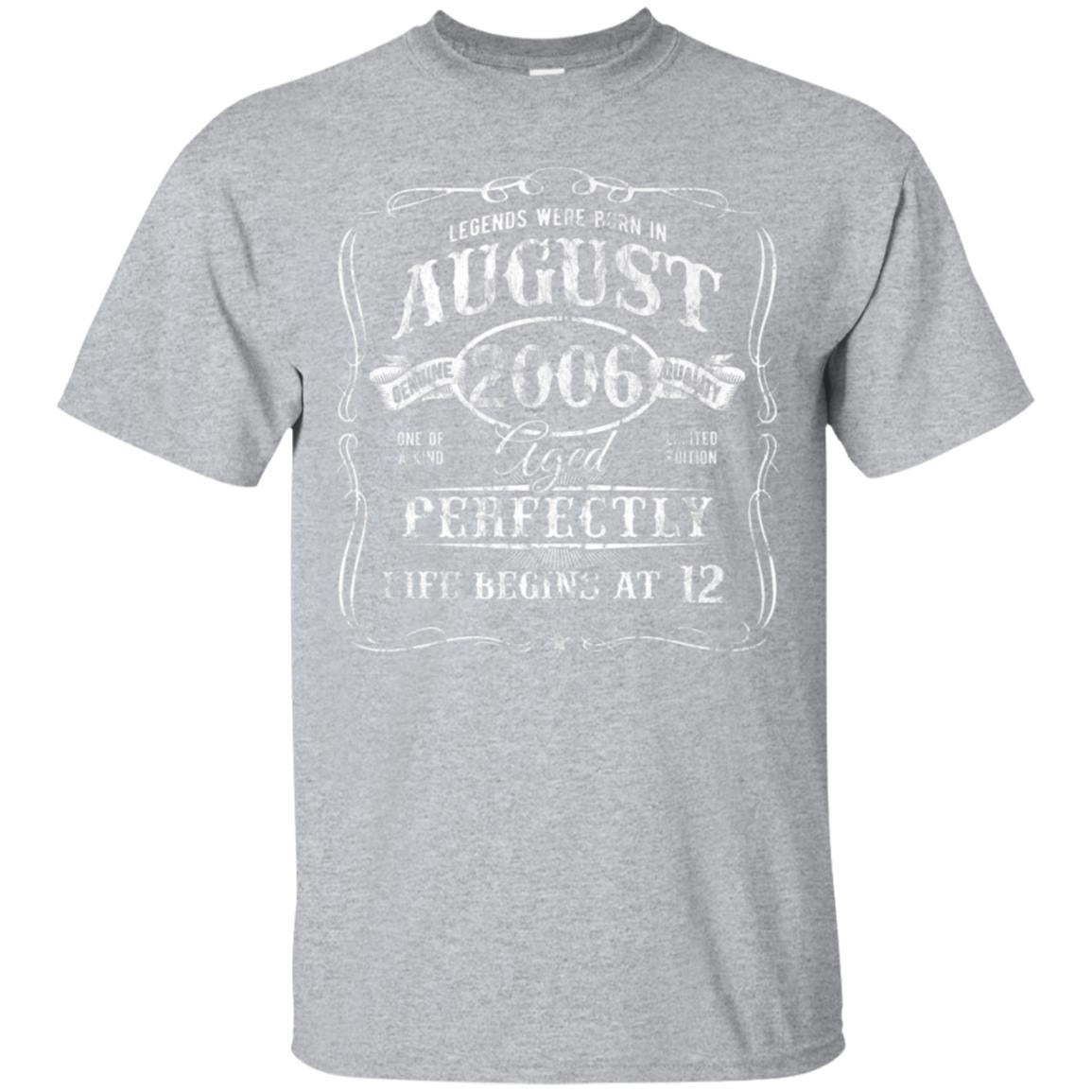 Born In August 2006 T-Shirt 12th Birthday Life Begins at 12 99promocode