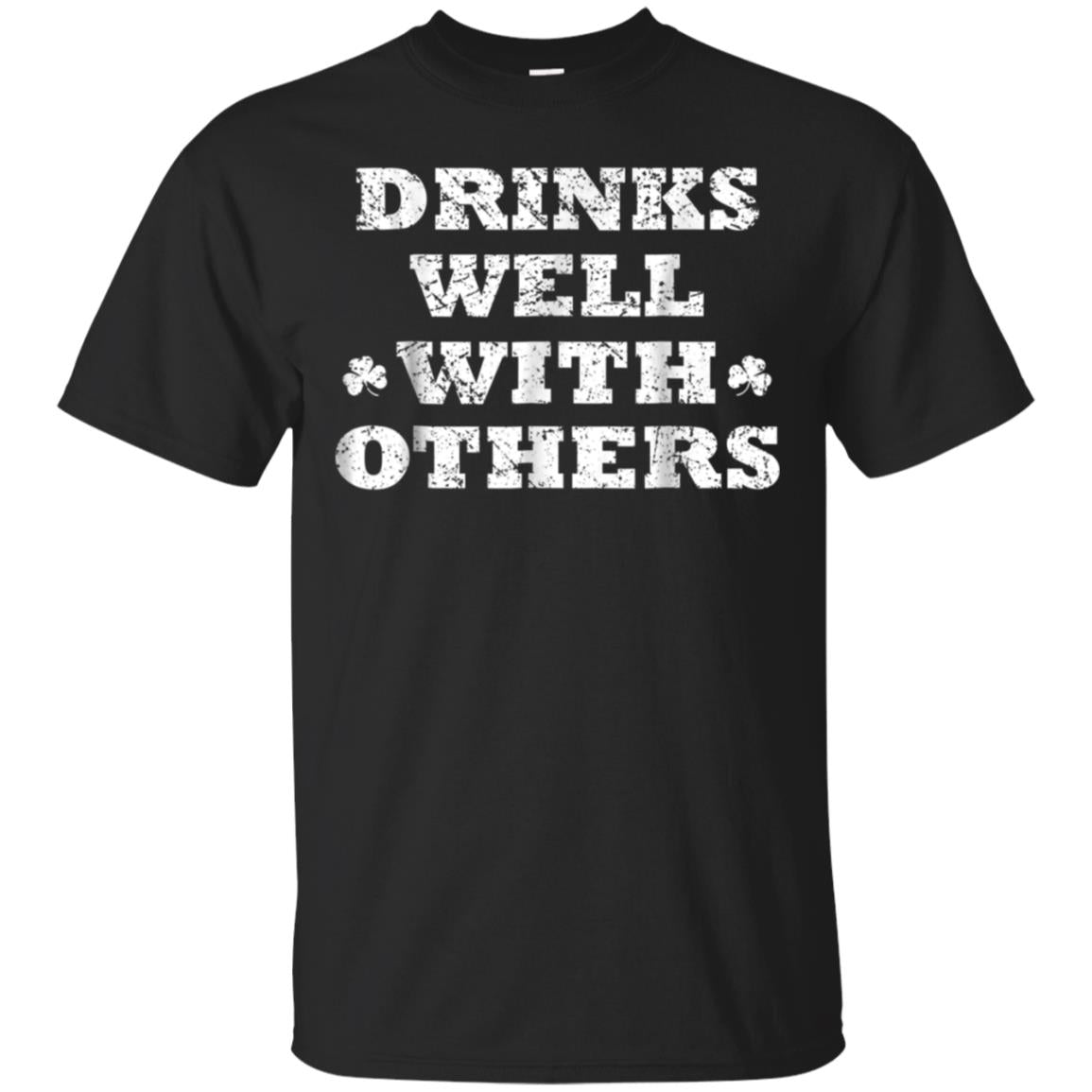 Vintage Drinks Well With Others Shirt St Patricks Day Tshirt 99promocode