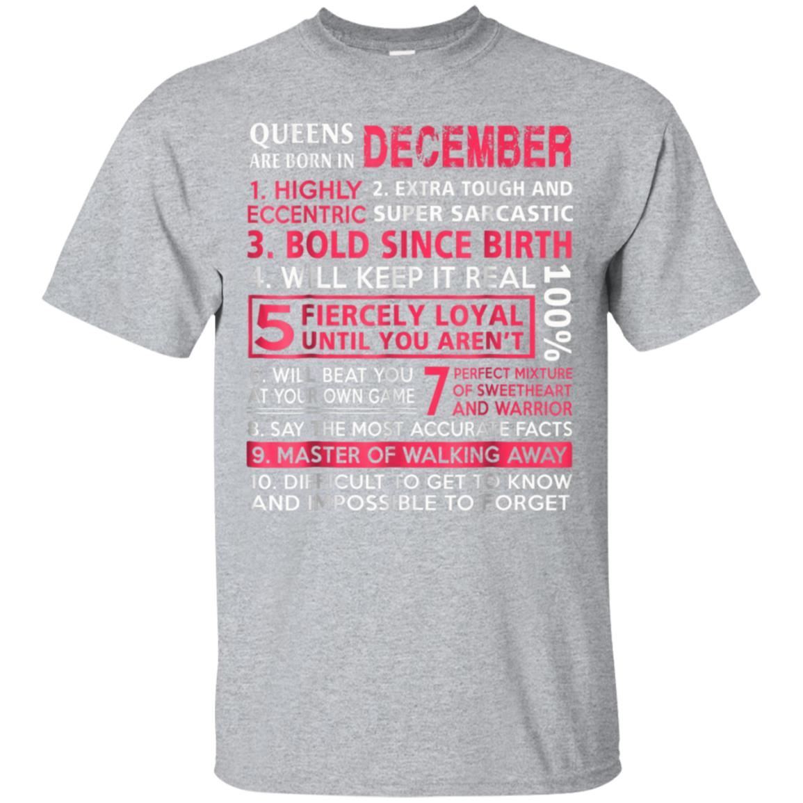 Queens Are Born In December - Top 10 Reasons Funny T-Shirt 99promocode