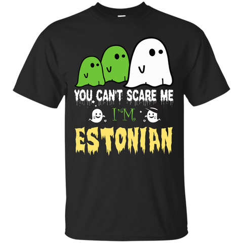 Halloween You can't scare me, i'm ESTONIAN