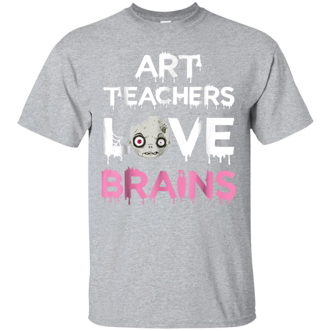 Art Teachers love Brains T-shirt Halloween day 99promocode