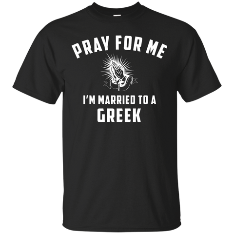 Pray for me i'm married to a Greek