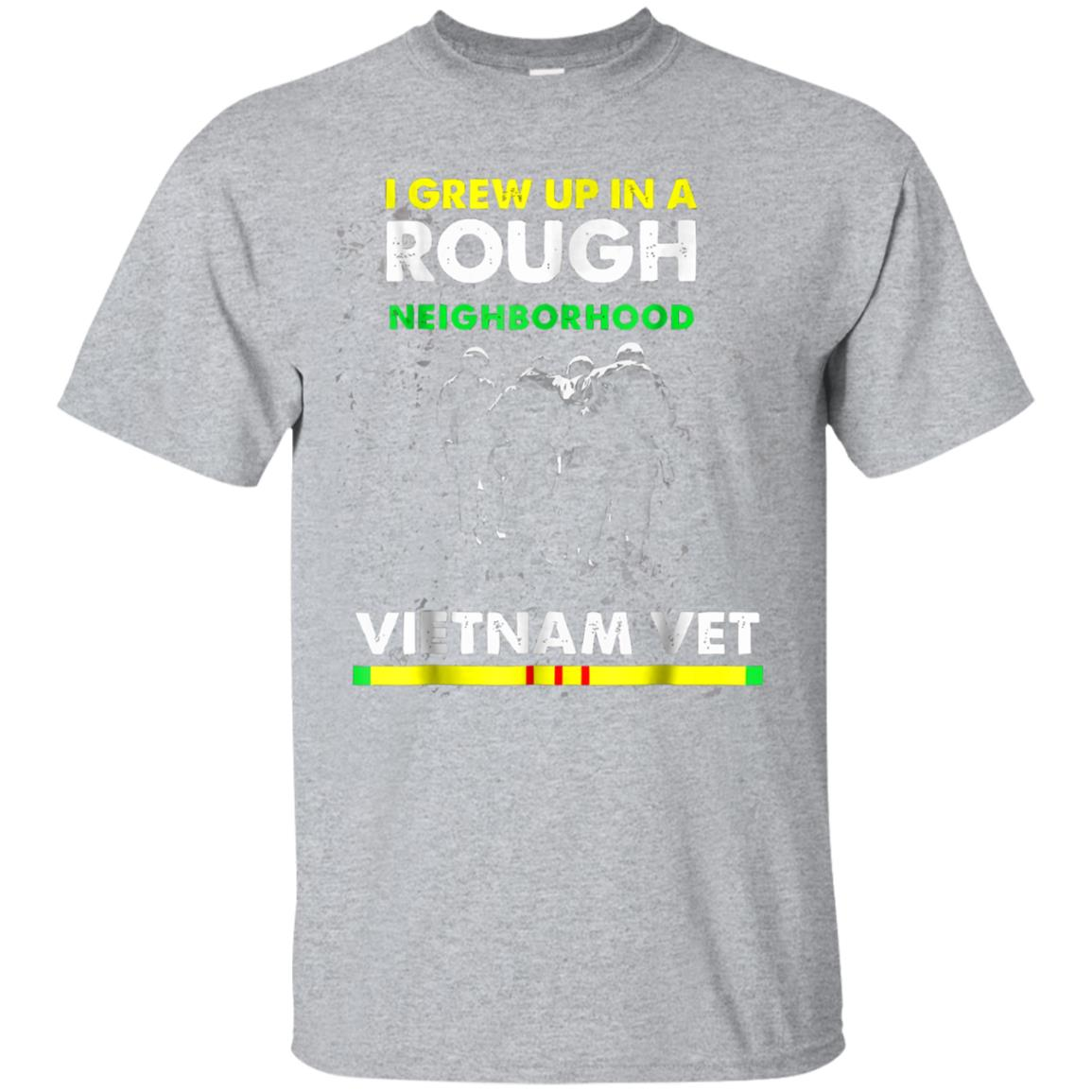 I Grew Up In A Rough Neighborhood Vietnam Veteran T Shirt 99promocode