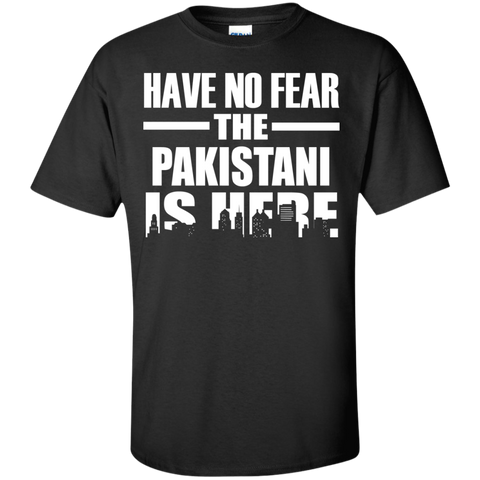 HAVE NO FEAR THE PAKISTANI IS HERE