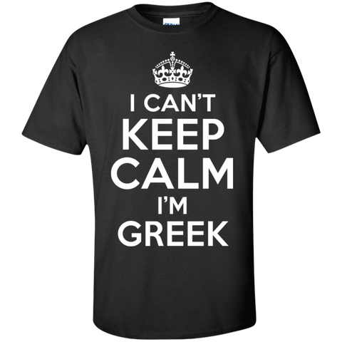 I CAN'T KEEP CALM, I'M GREEK