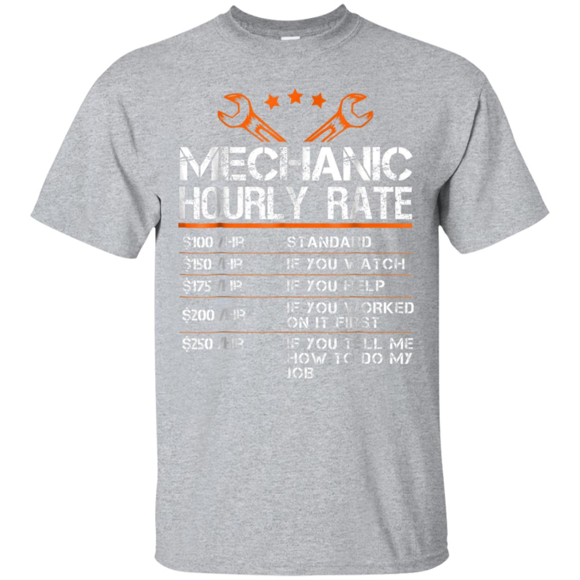 Funny Mechanic Hourly Rate Gift Shirt Labor Rates T-Shirt 99promocode