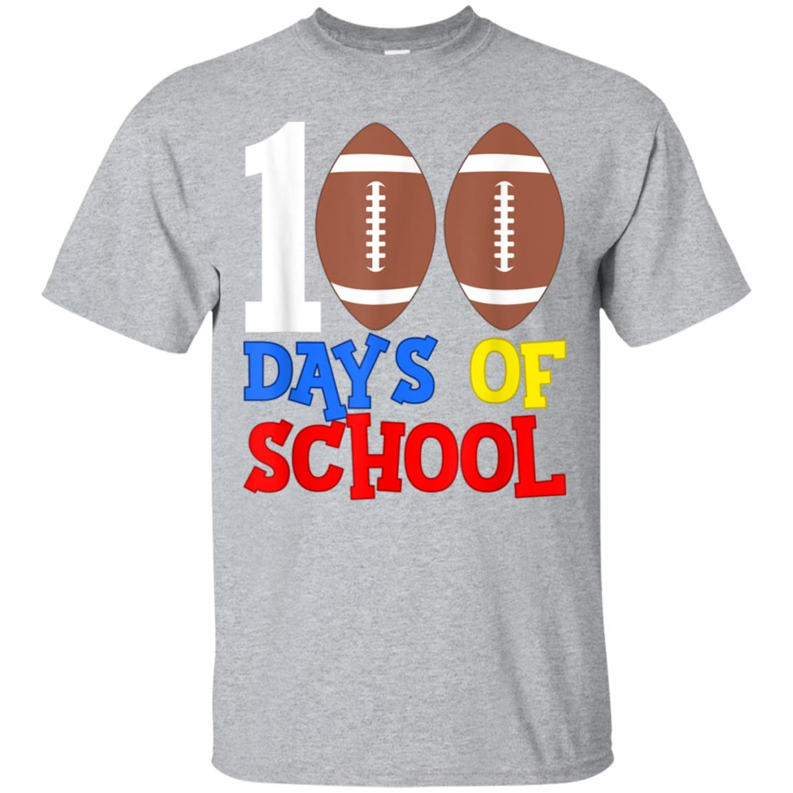 Happy 100th Day 100 Days of School T-shirt Football Sports 99promocode