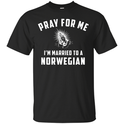 Pray for me i'm married to a Norwegian