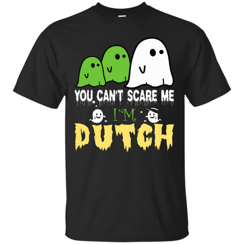 Halloween you can't scare me i'm Dutch shirt