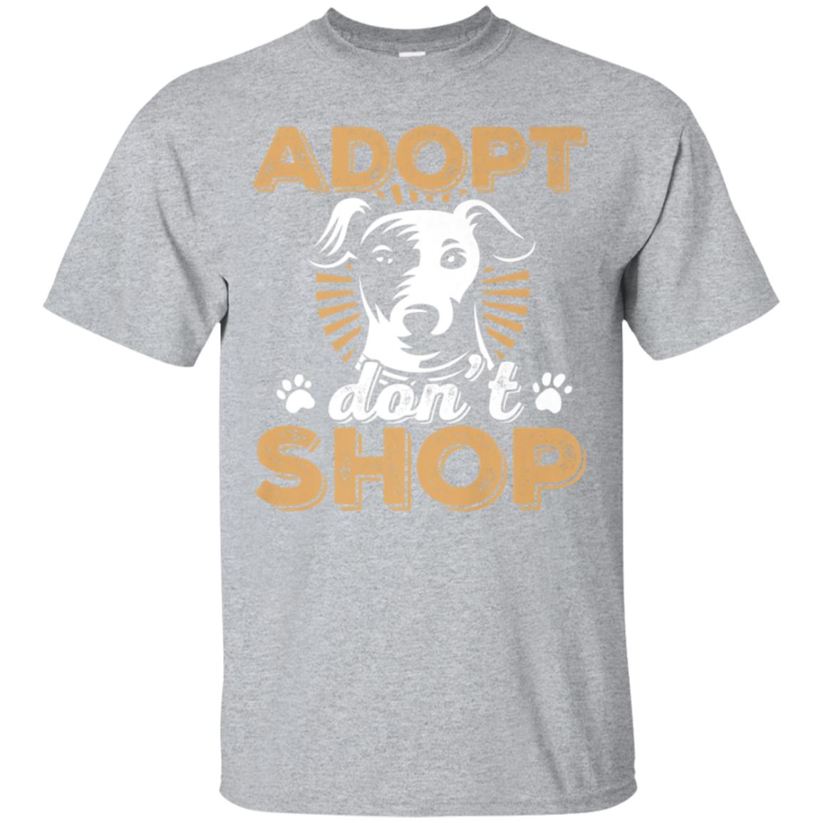 Adopt Don't Shop Dogs and Cats Animals Rescue T-Shirt 99promocode