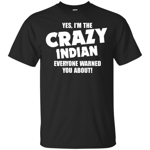 I'm the Crazy indian