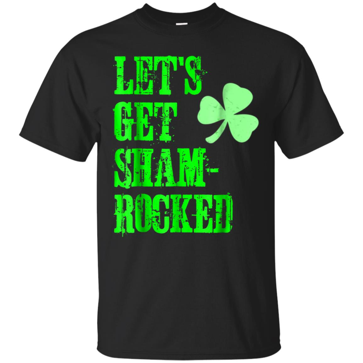 Let's Get Shamrocked St Patrick's Day T-Shirt  Men Women 99promocode