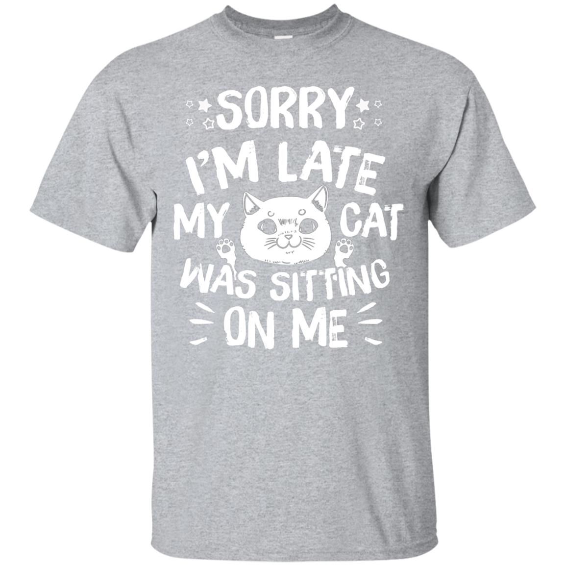 Cat T-shirt for Woman Sorry Im Late My Cat Was Sitting on Me 99promocode