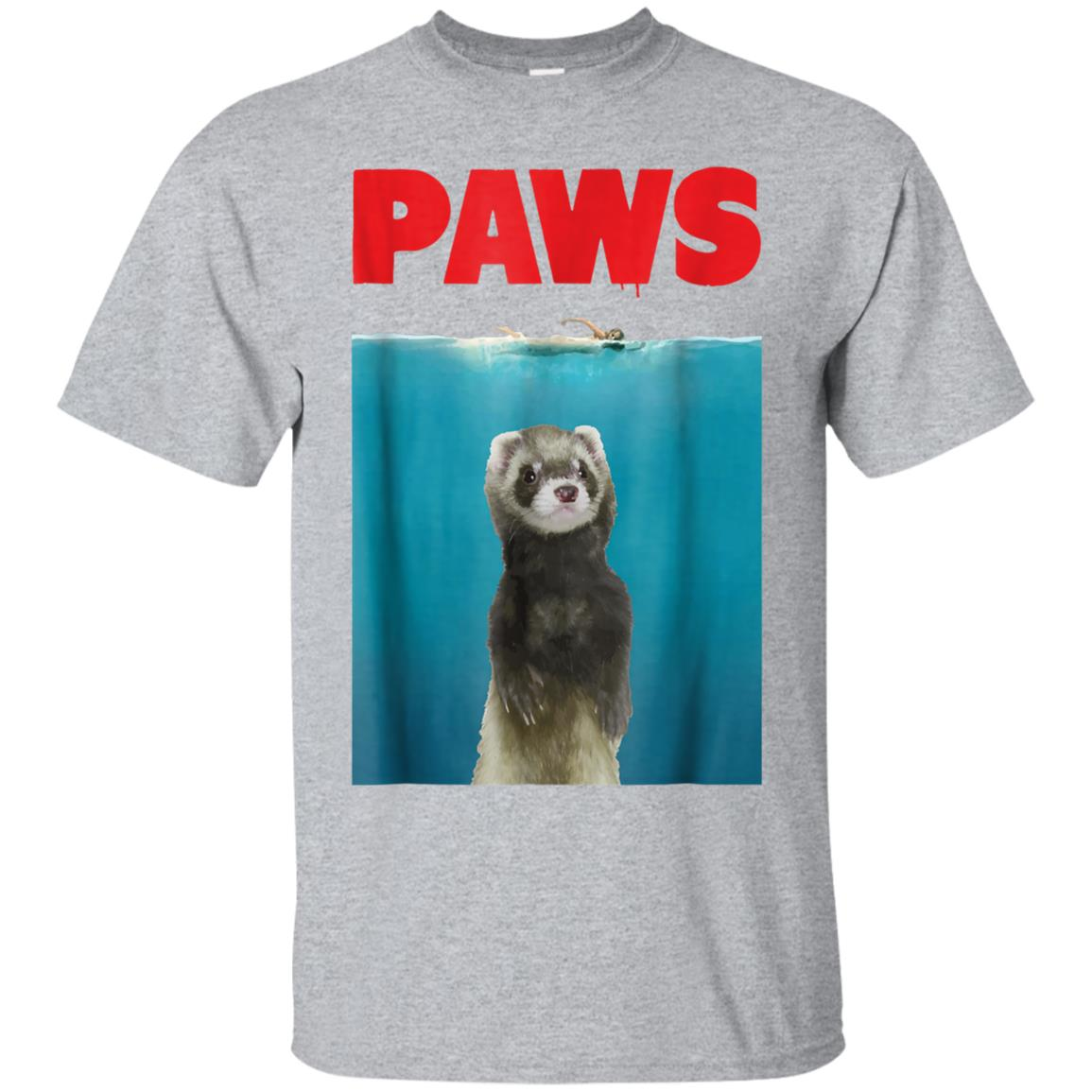 Paws Ferret Funny T-Shirt Parody  Ferret Lover Gifts 99promocode