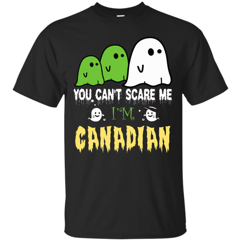 Halloween You can't scare me, i'm CANADIAN