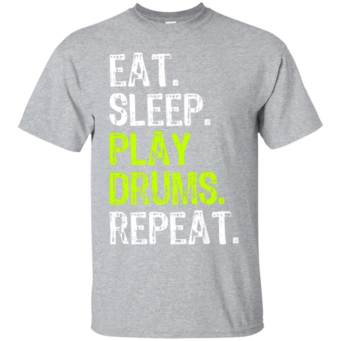 Eat Sleep Play Drums Repeat T-Shirt 99promocode