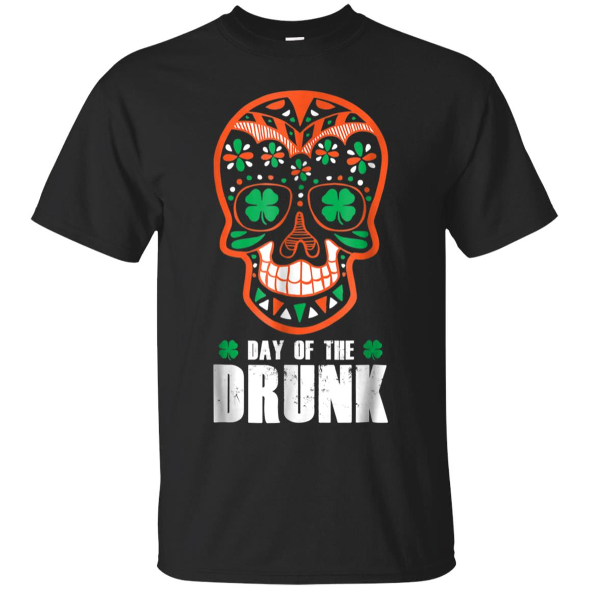 St. Patrick's Day Sugar Skull Day Of The Drunk Irish T-Shirt 99promocode