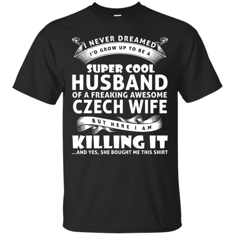 Super cool husband of a freaking awesome CZECH wife