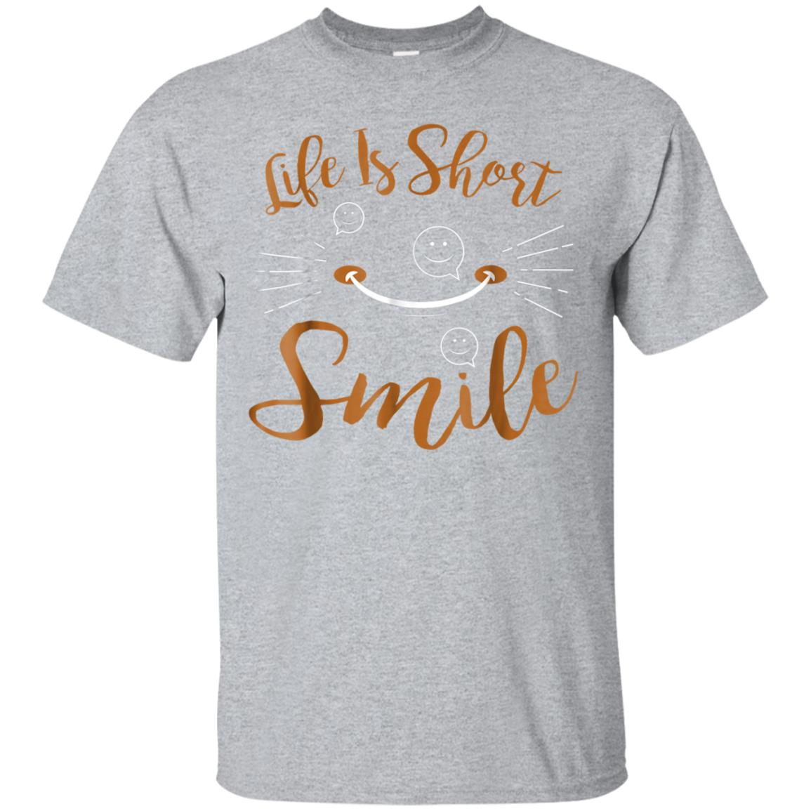 Smile Life is Short Funny t_shirt be Happy T-shirt 99promocode