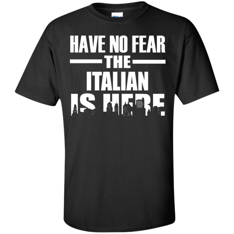 HAVE NO FEAR THE ITALIAN IS HERE