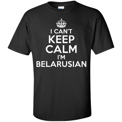 I CAN'T KEEP CALM, I'M BELARUSIAN